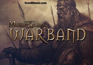 Mount And Blade Warband 2021 Crack Key With Keygen {Latest Version}