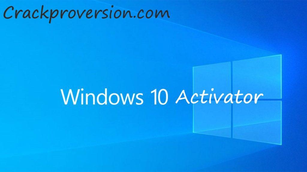 Windows 10 Activator Crack Full Torrent Download 2020 (KMSPico)